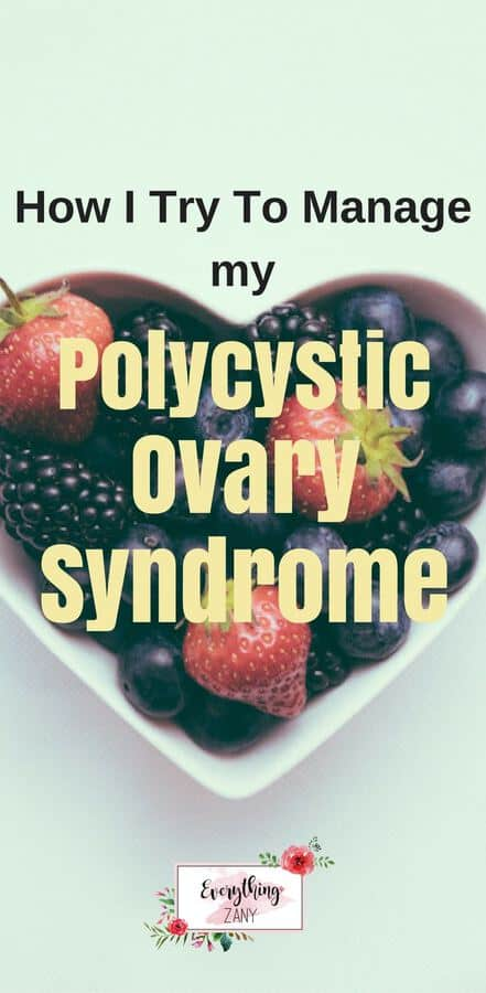 How I try to manage my pcos