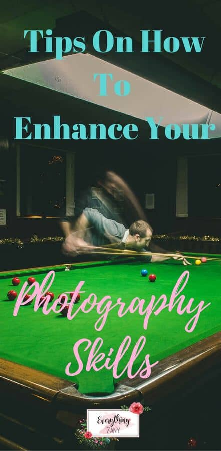 tips on how to enhance your photography skills v2
