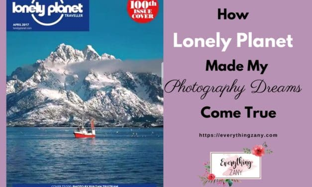 How Lonely Planet Made My Travel Photography Dream Come True