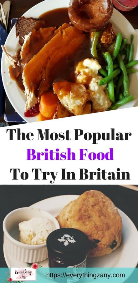 The Most Popular British Food To Try in Britain