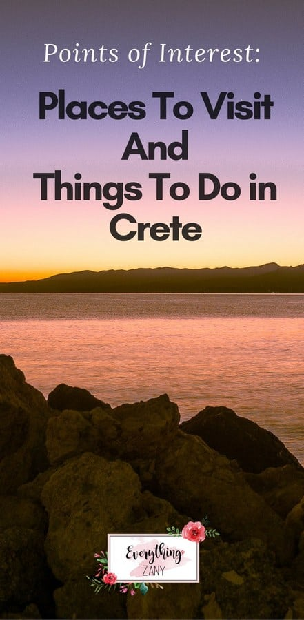Places To Visit And Things To Do in Crete