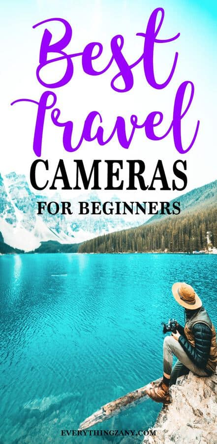 Best Travel Cameras for Beginners