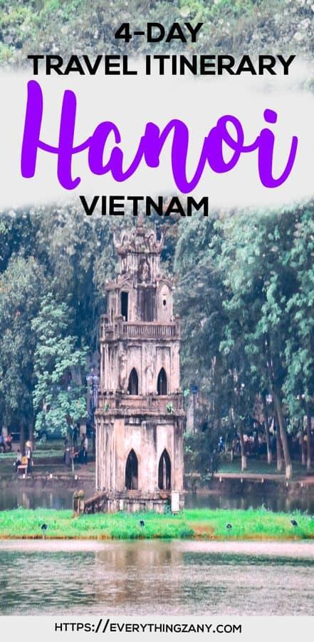 Hanoi Budget Itinerary: Travel Itinerary to Hanoi Vietnam