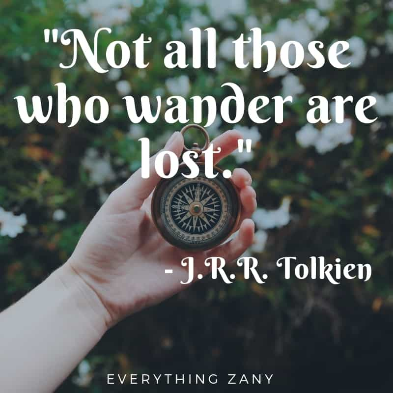 trip quotes not all who wander are lost from JRR Tolkien