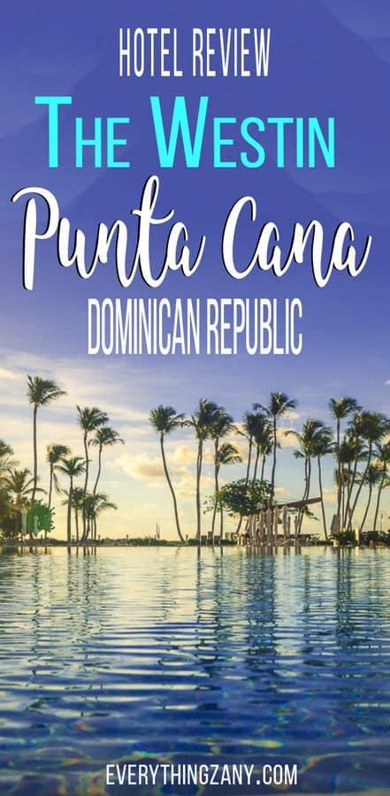 Westin Punta Cana Hotel Review