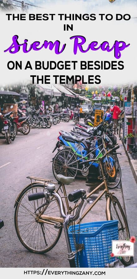 10 Best Things To Do In Siem Reap on a Budget Besides the Temples
