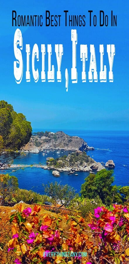 Sicily Tourist Attractions: 10 Romantic Best Things To Do in Sicily (Italy)