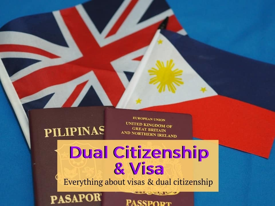 Dual Citizenship and Visas
