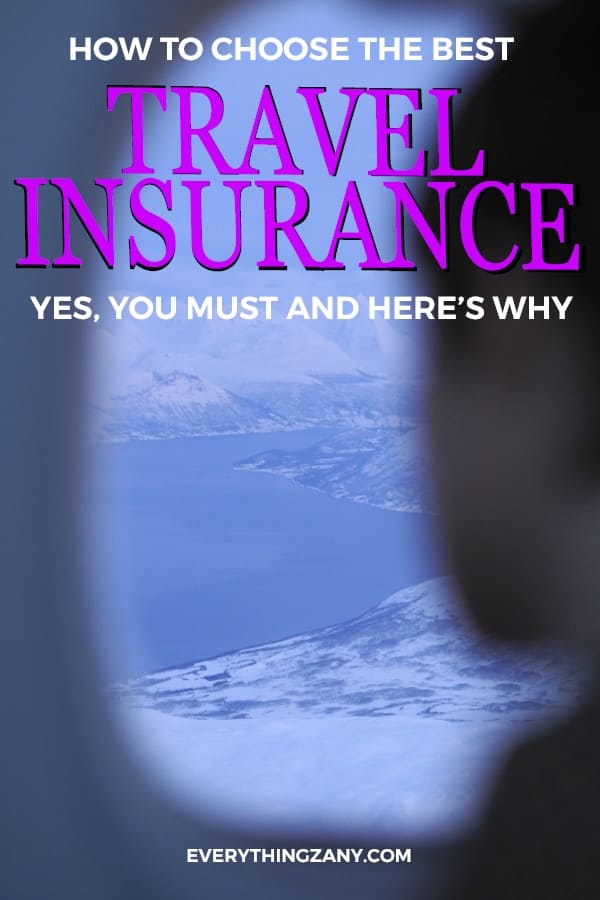 Do I need Travel Insurance? Yes, You Must And Here's Why