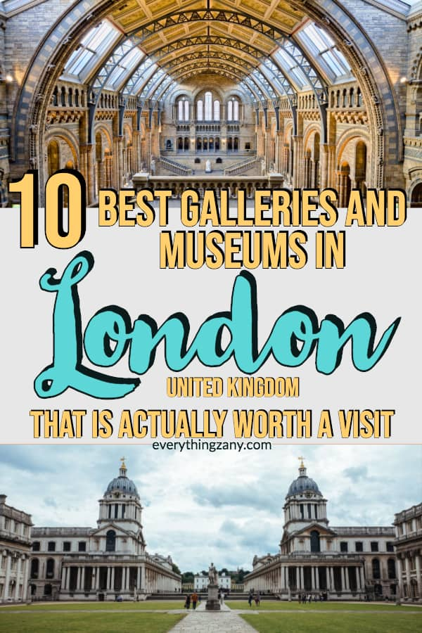 Best Galleries and Museums in London That is Actually Worth A Visit