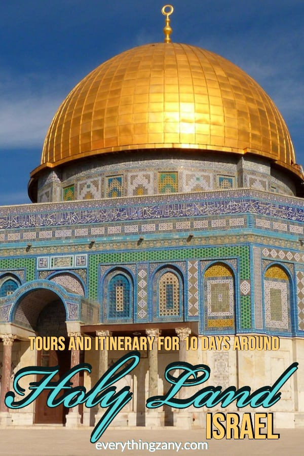 The Best Holy Land Tours and Itinerary For 10 Days