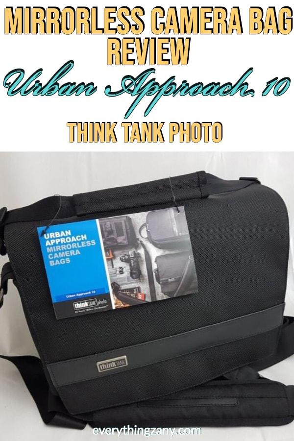 Urban Approach 10 (Think Tank Photo) Mirrorless Camera Bag Review