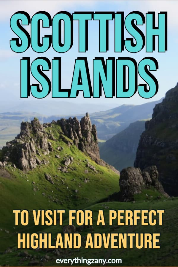 Top Scottish Islands To Visit For A Perfect Highland Adventure